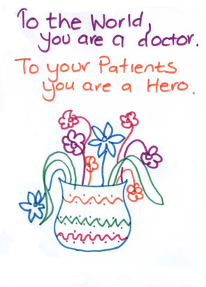 Picture of a card that says to the world, you are a doctor. To your patients you are a hero.