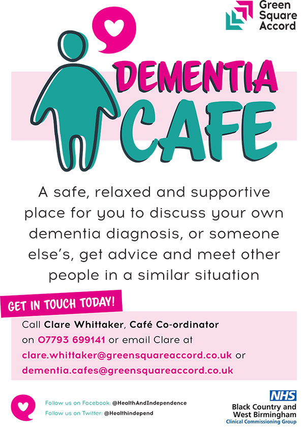 Dementia Cafe - A safe, relaxed and supportive place for you to discuss your own dementia diagnosis, or someone else's, get advice and meet other people in a similar situation